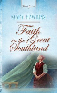 Faith in the Great Southland (Heartsong Series)