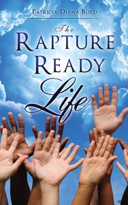 The Rapture Ready Life