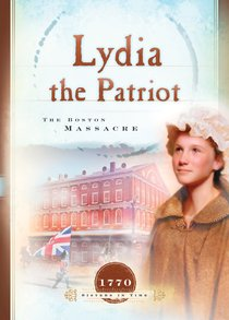 Lydia the Patriot (Sisters In Time Series)