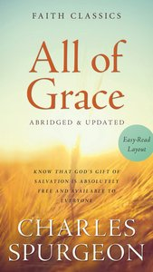 All of Grace (Faith Classics Series)
