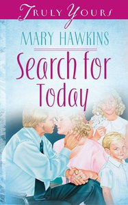 Search For Today (#202 in Heartsong Series)