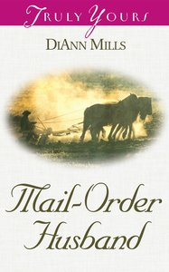 Mail Order Husband (#504 in Heartsong Series)