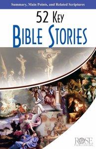 52 Key Bible Stories (Rose Guide Series)