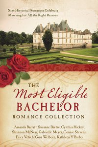 The Most Eligible Bachelor Romance Collection (9781634090315 Series)