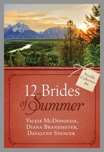 12 Brides of Summer Novella Collection #04 (#04 in 12 Brides Of Summer Novella Collection Series)