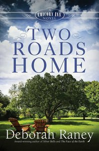 Two Roads Home (#02 in A Chicory Inn Novel Series)