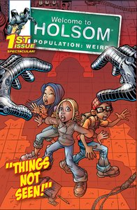 Things Not Seen (Graphic Novels) (#01 in Welcome To Holsom Series)