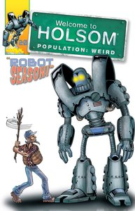 Robot Season! (Graphic Novels) (#20 in Welcome To Holsom Series)