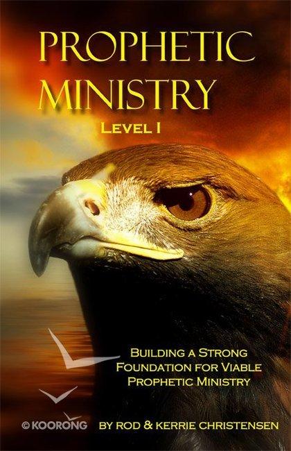 Prophetic Ministry (Level I)