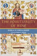 The Spirituality of Wine Paperback