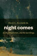 Night Comes Paperback