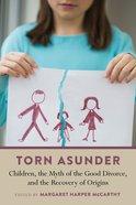 Torn Asunder Paperback