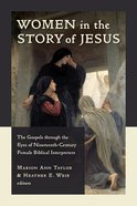 Women in the Story of Jesus Paperback