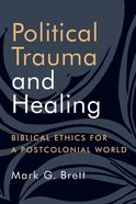 Political Trauma and Healing Paperback