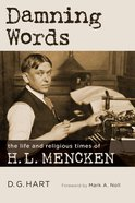 Damning Words (Library Of Religious Biography Series) Hardback