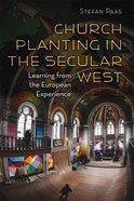 Church Planting in the Secular West (The Gospel And Culture Series) Paperback