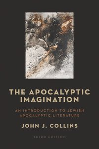 The Apocalyptic Imagination (3rd Edition)
