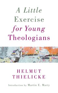 A Little Exercise For Young Theologians (Refreshed 2016)