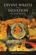 Divine Wrath and Salvation in Matthew Hardback