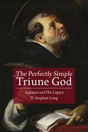 The Perfectly Simple Triune God eBook