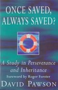 Once Saved, Always Saved? Paperback