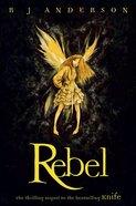 Rebel (#02 in No Ordinary Fairy Tale Series) eBook