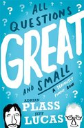 All Questions Great and Small Paperback