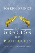 La Oracin De Proteccin (The Prayer Of Protection)