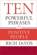 Ten Powerful Phrases For Positive People Hardback