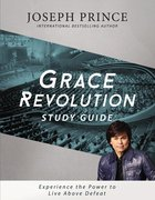 Grace Revolution (Study Guide)
