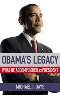 Legacy: Accomplishments of the Obama Presidency Hardback