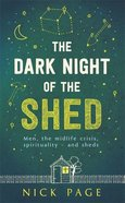 The Dark Night of the Shed Paperback