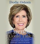 If My Heart Could Talk (Unabridged, 8 Cds)