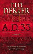 A.D. 33 (#02 in A.d. Series) Mass Market