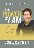 Daily Readings From the Power of I Am: 365 Life-Changing Devotions (365 Daily Devotions Series) Hardback