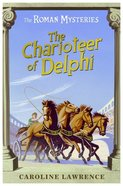 The Charioteer of Delphi (#12 in Roman Mysteries Series)