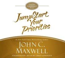 Jumpstart Your Priorities (Unabridged, 2 Cds)