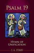 Psalm 19: Hymn of Unification Paperback