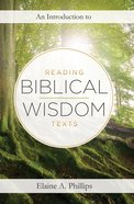 An Introduction to Reading Biblical Wisdom Texts Hardback