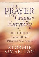The Prayer That Changes Everything Hardback