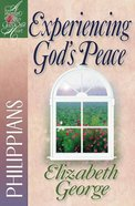 Experiencing God's Peace (Philippians) (Woman After God's Own Heart Study Series) Paperback