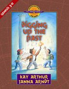 Digging Up the Past (Genesis 3-11) (Discover For Yourself Bible Studies Series) Paperback