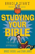 Bruce & Stan's Pocket Guide to Studying Your Bible Paperback
