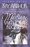A Marriage Without Regrets (Study Guide) Paperback
