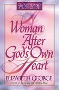 A Woman After God's Own Heart (Study Guide) Paperback