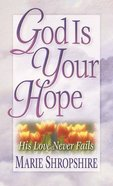 God is Your Hope Mass Market