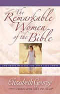 The Remarkable Women of the Bible Paperback