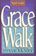 Grace Walk (Study Guide) Paperback