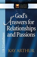 God's Answers For Relationships and Passions (1&2 Cor) (New Inductive Study Series)