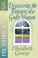 Discovering the Treasures of a Godly Woman (Woman After God's Own Heart Study Series) Paperback